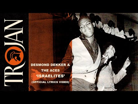 Desmond Dekker \u0026 The Aces – Israelites (Official Lyrics Video)