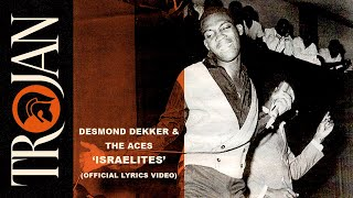 Desmond Dekker & The Aces – Israelites (Official Lyrics Video)