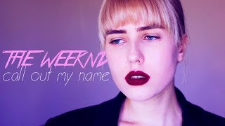 Скачать транслейт THE WEEKND CALL OUT MY NAME Russian Cover На русском