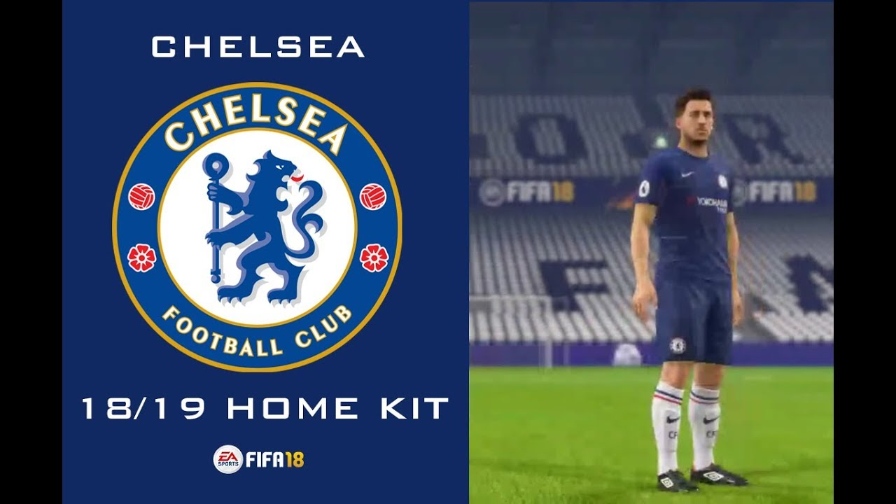 ca464e648 Chelsea 18-19 Home Kit (Official Version) [FIFA 18] - YouTube