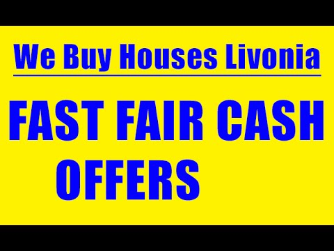 We Buy Houses Livonia - CALL 248-971-0764 - Sell House Fast Livonia