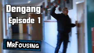 DENGANG - Episode 1 - MrFousing