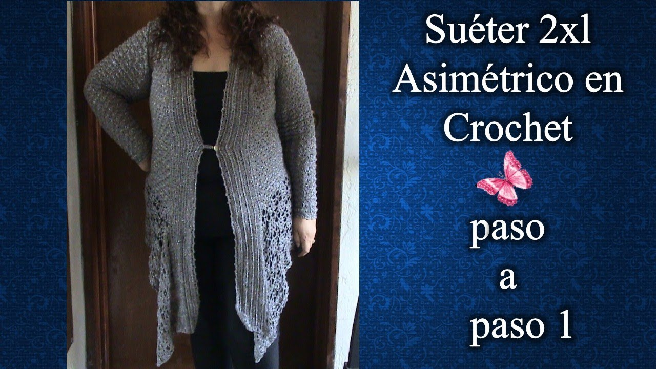 SUÉTER ASIMÉTRICO 2XL en crochet PASO A PASO 1 de 4 - YouTube 56e62f3413dc