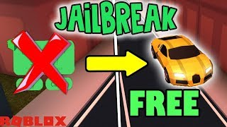 ROBLOX JAILBREAK How to get a FREE BUGATTI! Easy and working method 2018