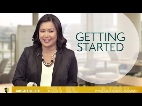 Brighter Life Institute: Introduction - Getting Started Module