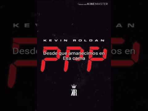 Kevin Roldan PPP letra