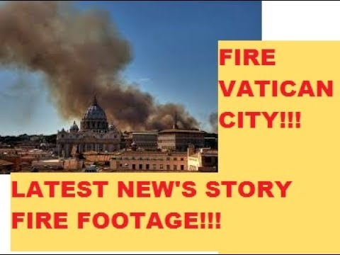 FIRE & EXPLOSION'S NEAR THE VATICAN