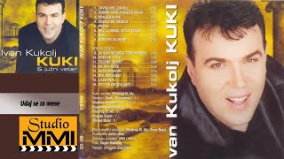 Ivan Kukolj Kuki i Juzni Vetar - Udaj se za mene (Audio 2001)