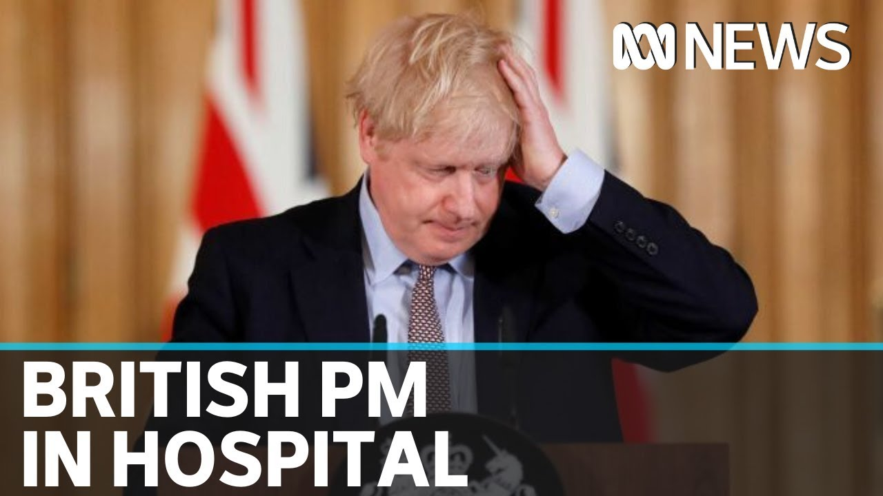 British PM Boris Johnson admitted to hospital for COVID-19 symptoms | ABC News – ABC News (Australia)