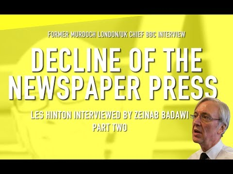 LES HINTON ON THE RISE AND FALL OF THE NEWSPAPER PRESS