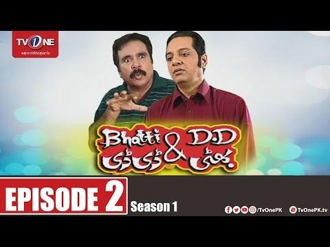 Bhatti Aur DD | Season 2 | Episode 2 | TV One Drama