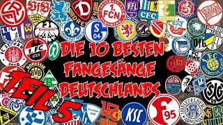 Die besten Fangesänge Deutschlands - Meine Top 10 #5 - S1 E5