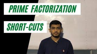 Prime Factorization Short-cut:Part-1