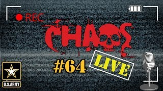 Chaos Live #64 | Army Q&A | US Army Veteran