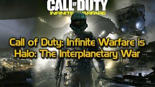 Call of Duty: Infinite Warfare = Halo: The Interplanetary War