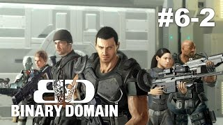 LP Binary Domain #6-2: All Endings
