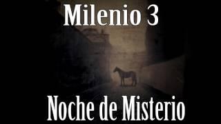 Milenio 3 - Noche de Misterio