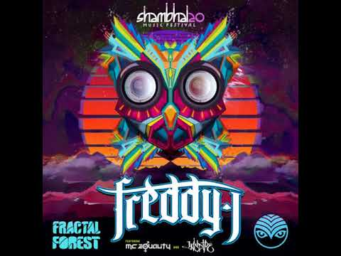 Freddy J - Shambhala Fractal Forest 2017 Ft Inspire & Mc Equality