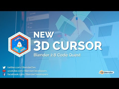 New 3D Cursor - Blender 2.8 Code Quest