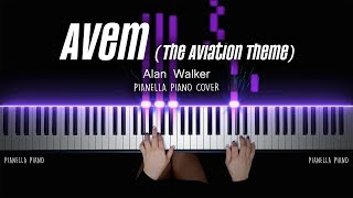 Alan Walker - Avem (The Aviation Theme) | PIANO COVER by Pianella Piano