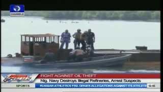 Nigeria Navy Destroys Illegal Refineries, Arrests Supects
