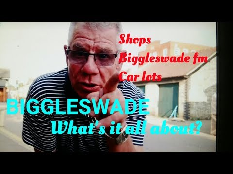 Biggleswade, Whats it all about
