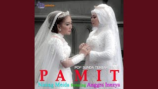 Pamit (feat. Anggra Inezya)
