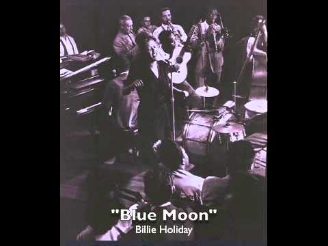 Blue Moon – Billie Holiday