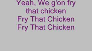 Ms. Peachez - Fry Dat Chicken Lyrics