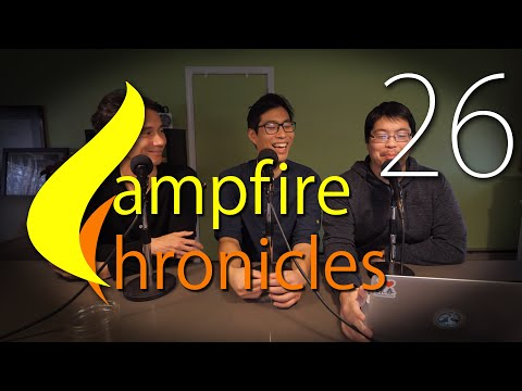 campfire-chronicles-#26-|-the-podcast-returns!