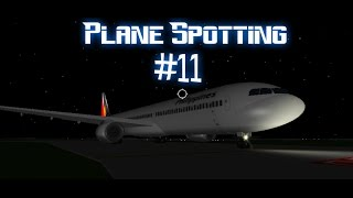 ROBLOX Plane Spotting #11 A Place With Airliners