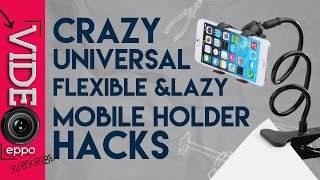 7  MOBILE HOLDER HACKS ( UNIVERSAL FLEXIBLE LAZY Mobile Holder)