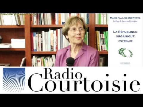 Droit naturel et République organique - Marie-Pauline Deswarte (Radio Courtoisie)