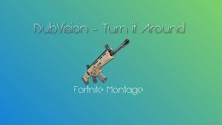 DubVision - Turn It Around | Fortnite Montage #Parallel100kRC