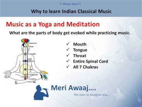 Why To Learn Indian Classical Music  Benefits of Indian Classical Music   Meri Awaaj