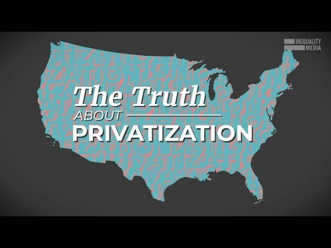 Robert Reich: The Truth About Privatization