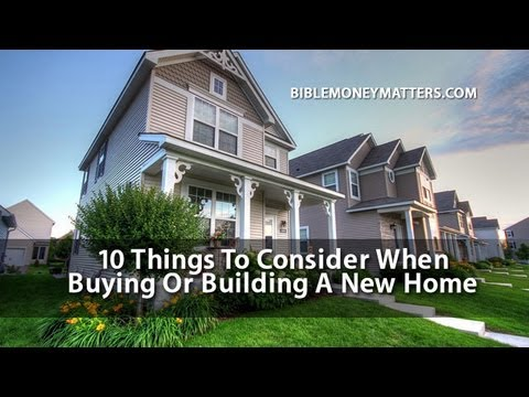 Building A New Home 10 things to consider when buying or building a new home - youtube