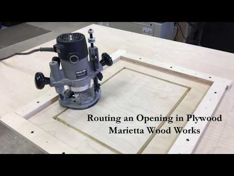 Routing an Opening in Plywood