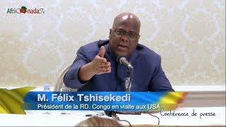 Félix Tshisekedi en conférence de presse: J'ai raffermi le partenariat entre la RDC et les USA.