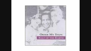 Order My Steps (Salt Of The Earth).wmv