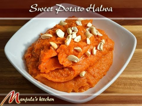 Sweet Potato Halwa (Eggless Pudding) Recipe by Manjula