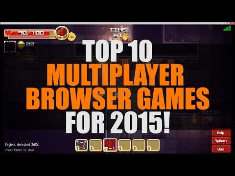 Top 10 Best Multiplayer Browser Games 2015