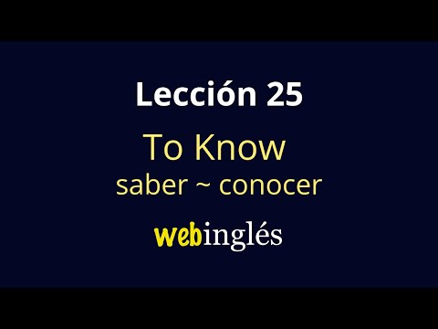25-to-know,-saber,-conocer