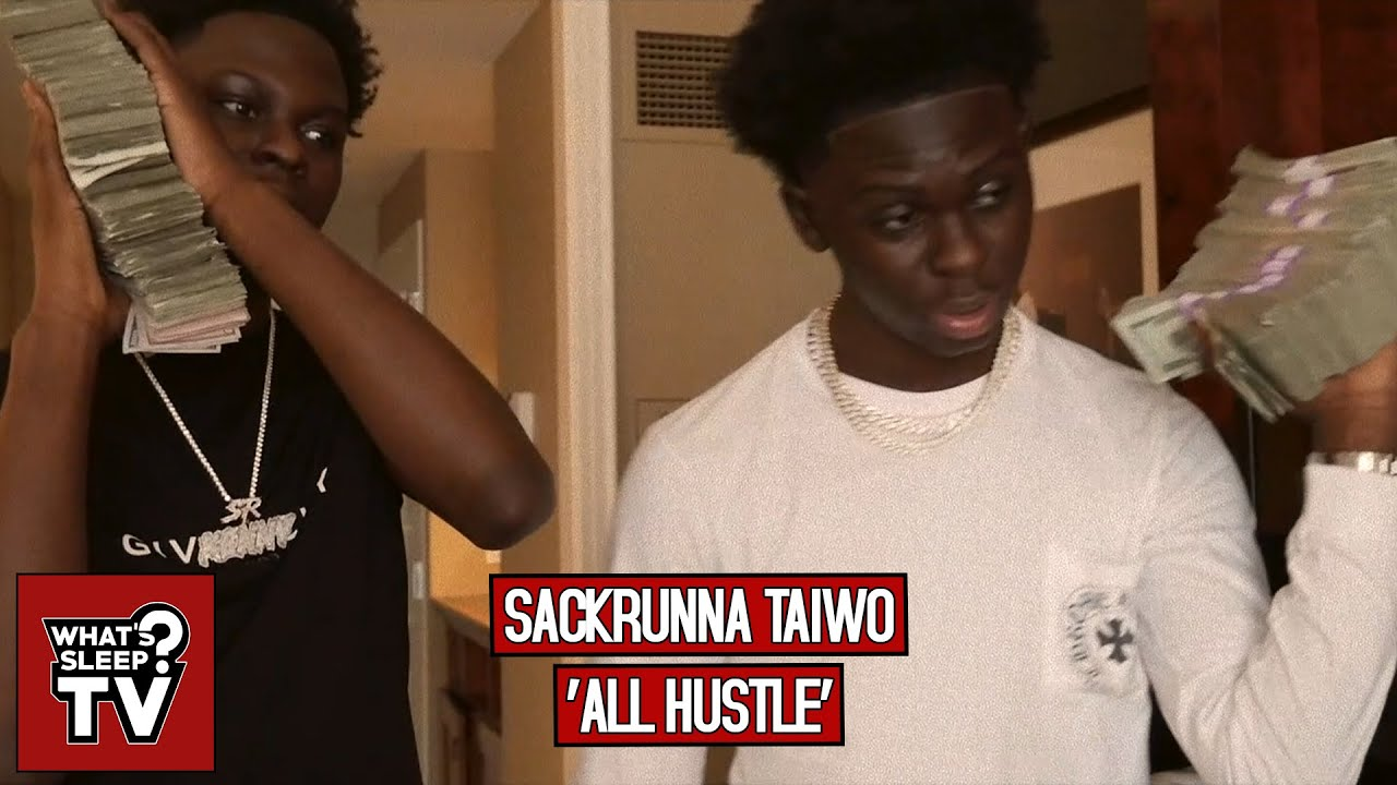 Sackrunna Taiwo - All Hustle
