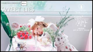 [Thai ver.] Baek A Yeon - Sweet lies (Feat. The Barberettes) l Cover by REKA