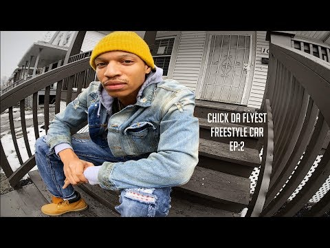 Freestyle Car Ep2: Chick Da Flyest
