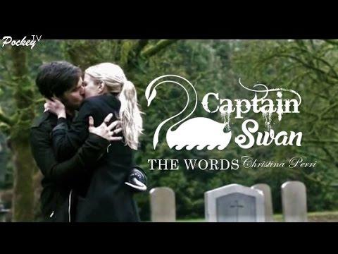 Captain Swan - The  Words (Christina Perri)