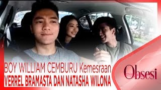 Video BOY WILLIAM CEMBURU Dengan Kemesraan VERREL BRAMASTA DAN NATASHA WILONA - OBSESI download MP3, 3GP, MP4, WEBM, AVI, FLV Mei 2018