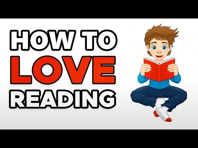 How To Read When You Hate Reading - How To Love Reading