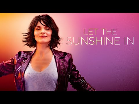 Let The Sunshine In - Official Trailer